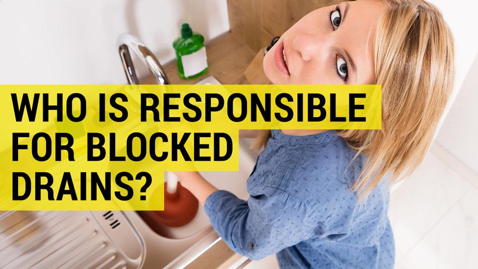 tenant landlord responsible blocked drain