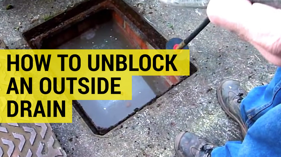 how to unblock an outside drain