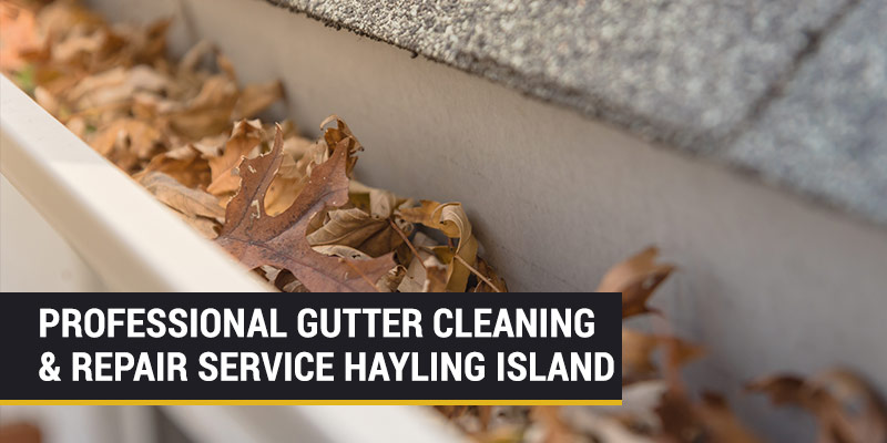 gutter cleaning and repair hayling island