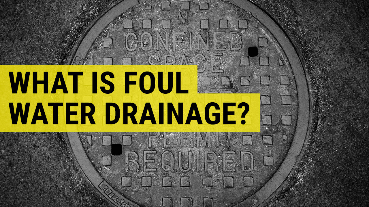 what is foul water drainage
